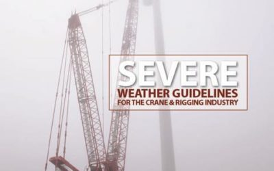 Severe Weather Guidelines for the Crane & Rigging Industry