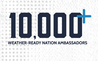 Weather-Ready Nation Ambassador Program Now 10,000+ Strong